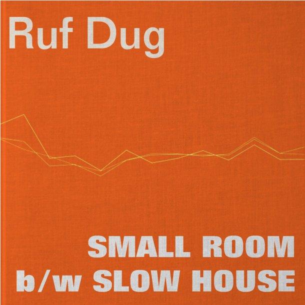 Ruf Dug Small Room