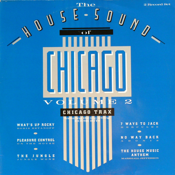 The House Sound Of Chicago Volume 2