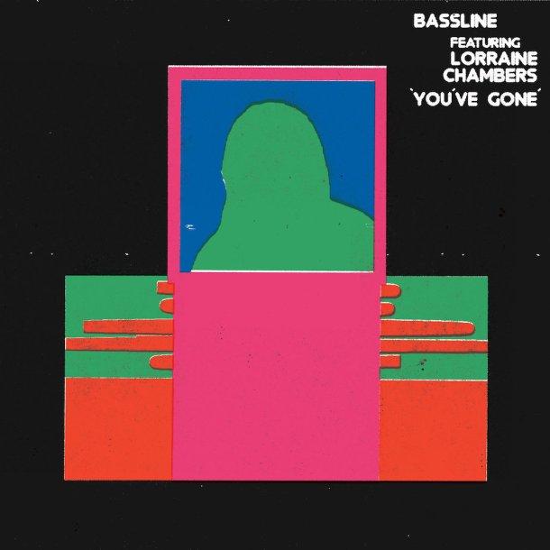 Bassline Youve Gone