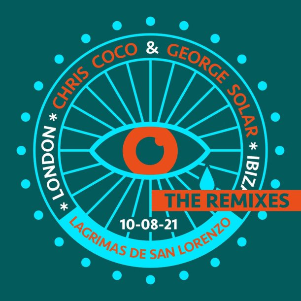 Chris Coco Lagrimas De San Lorenzo (Remixes)