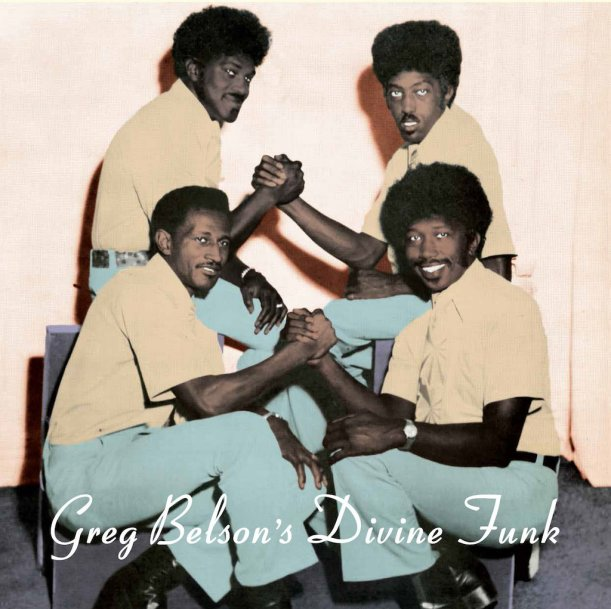 Greg Belsons Divine Funk