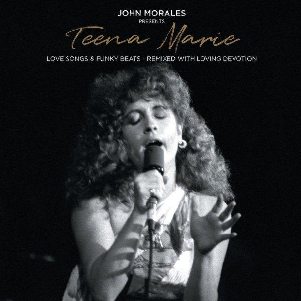 John Morales Presents Teena Marie