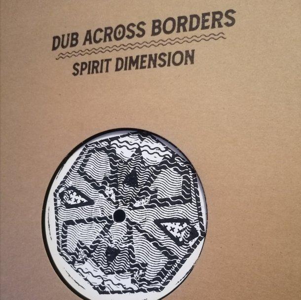 Dub Across Borders - Spirit Dimension