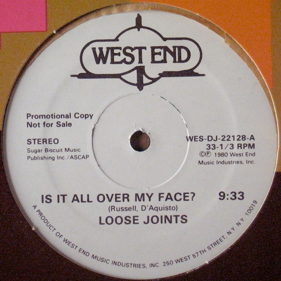 Loose Joints – Is It All Over My Face