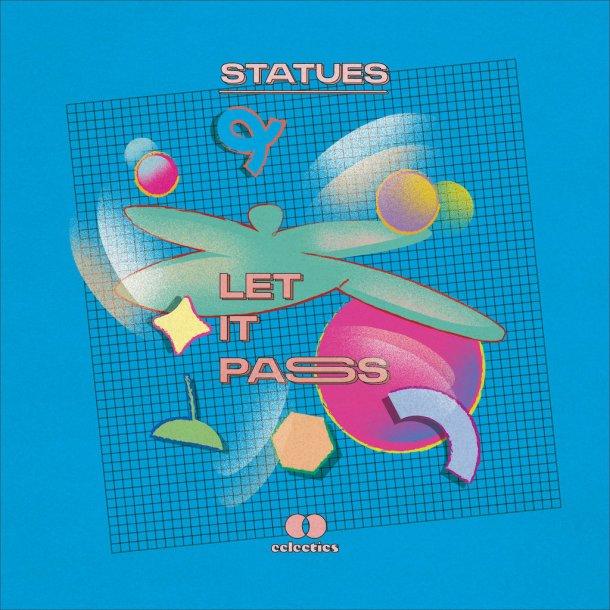 Statues - Let It Pass