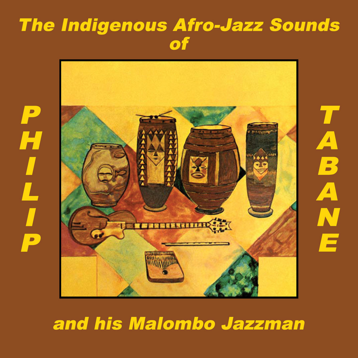 Philip Tabane The Indigenous Afro-Jazz Sounds Of