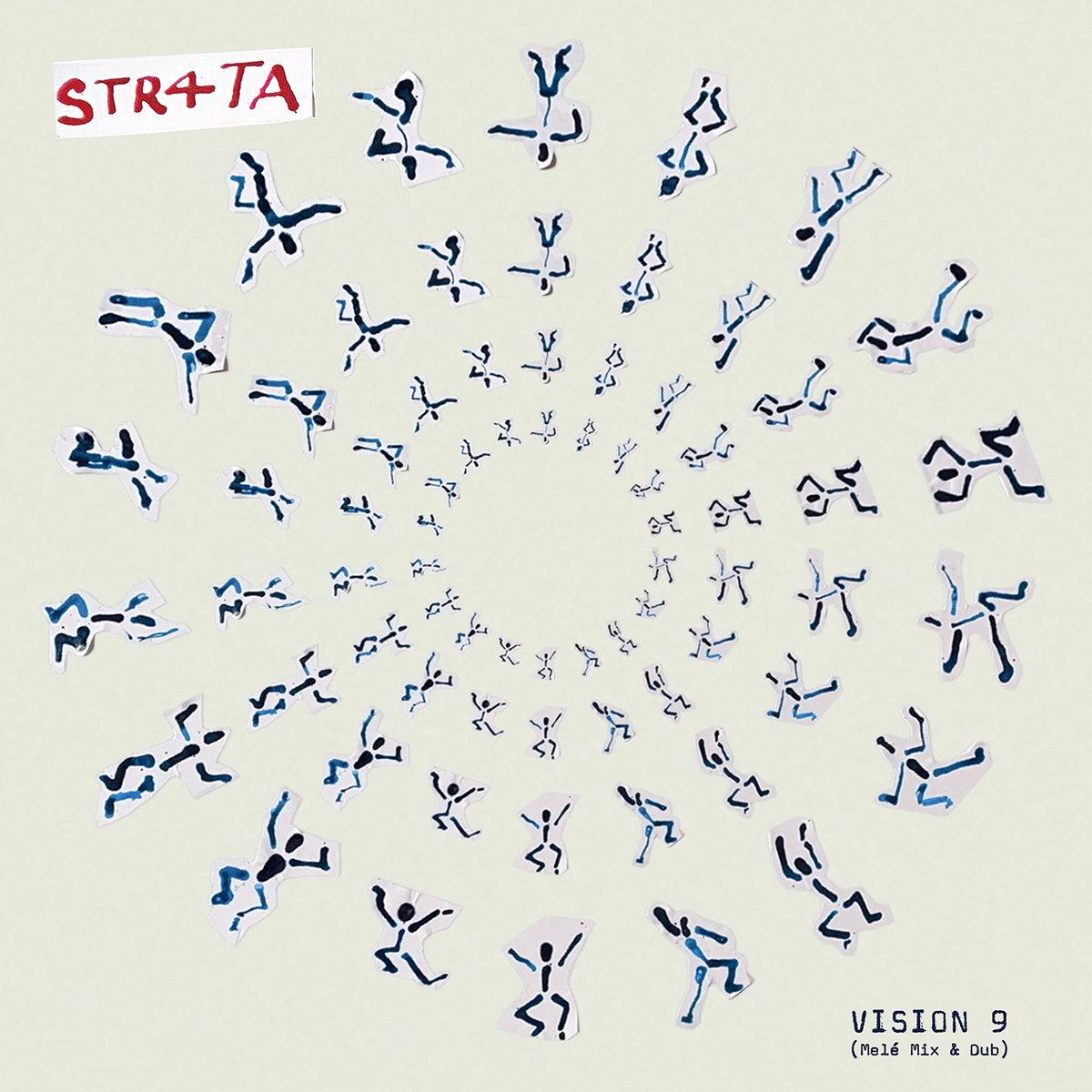 str4ta Vision 9 (Melé Mix & Dub)