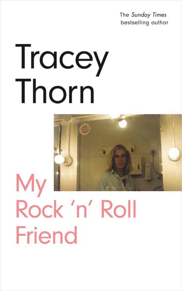 Tracey Thorn – My Rock 'n' Roll Friend