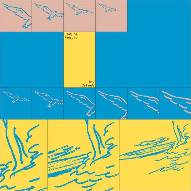JACQUES RENAULT : SKY ISLANDS