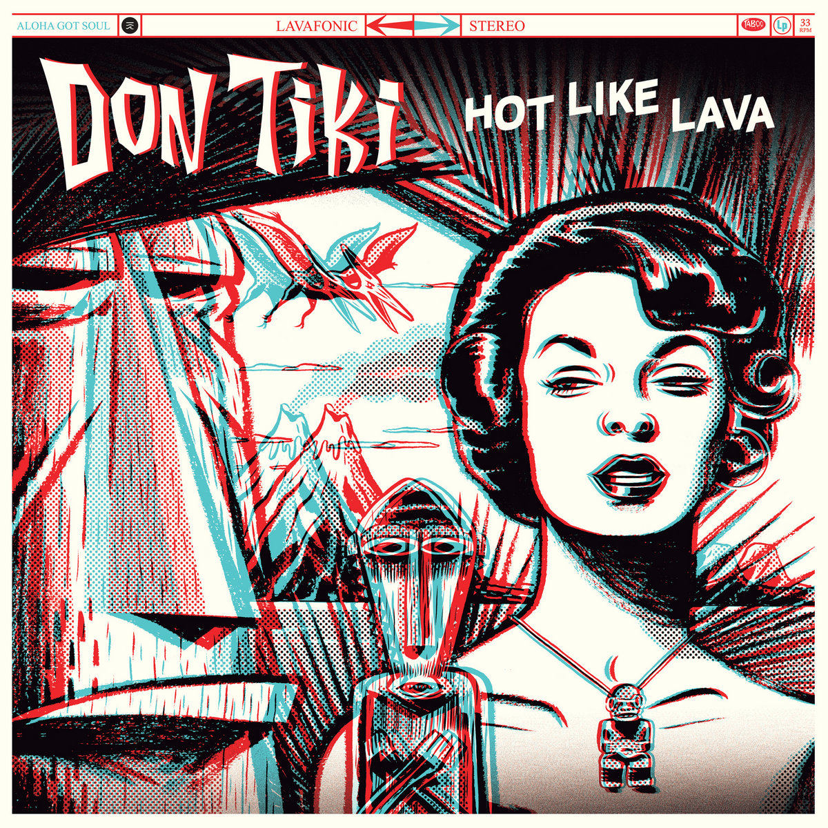 Don Tiki : Hot Like Lava