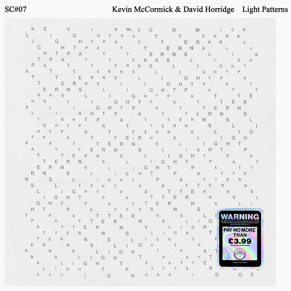 Kevin McCormick And David Horridge : Light Patterns