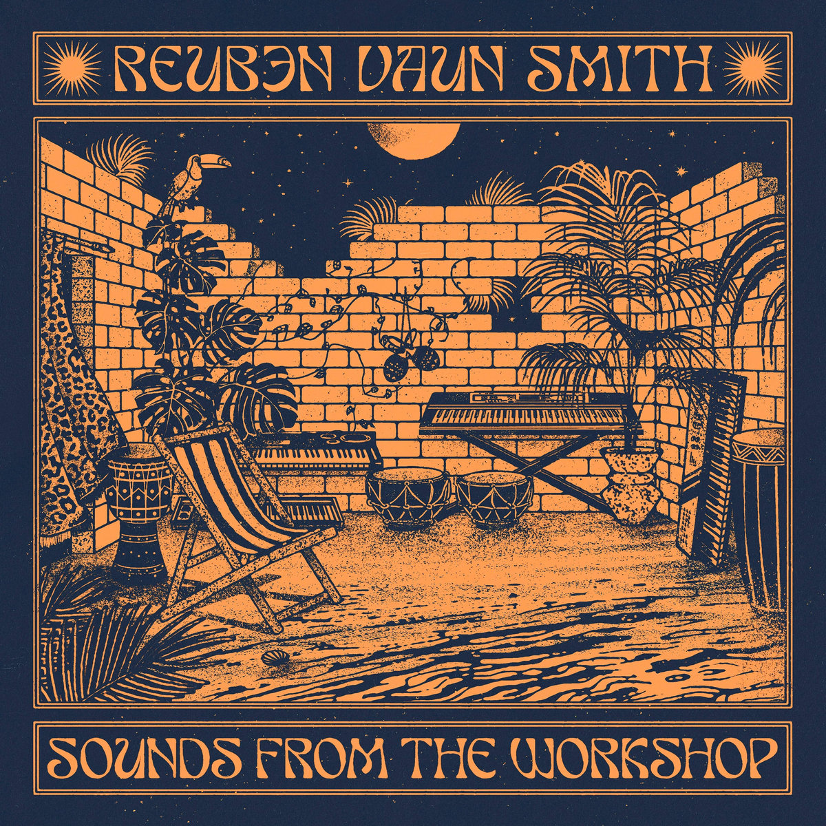 Reuben Vaun Smith : Sounds From The Workshop