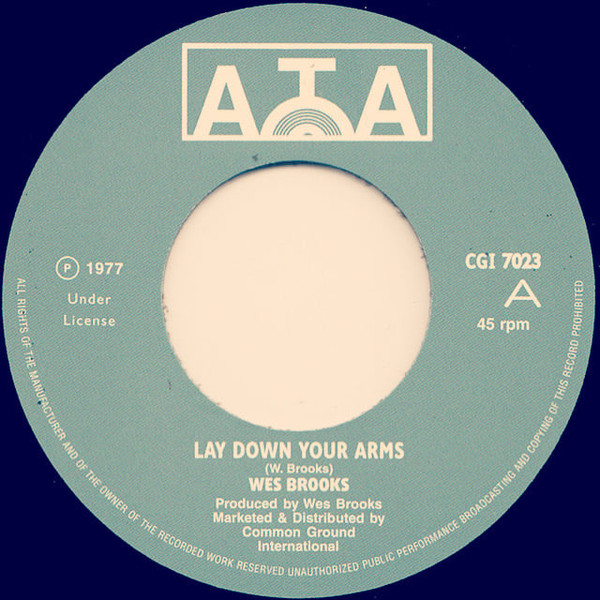Wes Brooks : Lay Down Your Arms