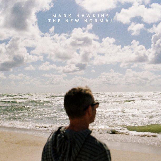 Mark Hawkins New Normal